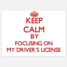 Keep Calm by focusing on My Driver's L Invitations