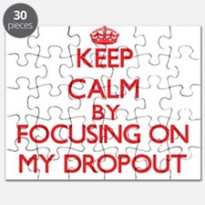 Keep Calm by focusing on My Dropout Puzzle