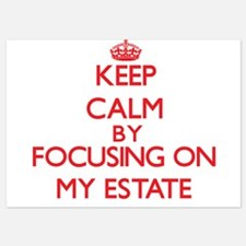 Keep Calm by focusing on MY ESTATE Invitations