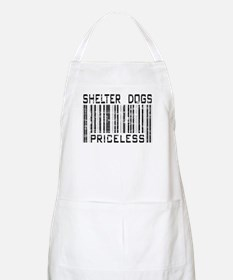 Shelter Dogs Priceless Lover BBQ Apron