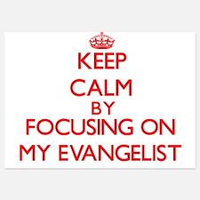 Keep Calm by focusing on MY EVANGELIST Invitations