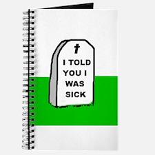 I WAS SICK Journal