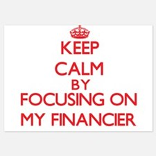 Keep Calm by focusing on My Financier Invitations