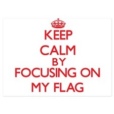 Keep Calm by focusing on My Flag Invitations