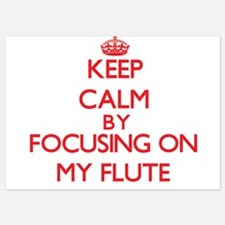 Keep Calm by focusing on My Flute Invitations