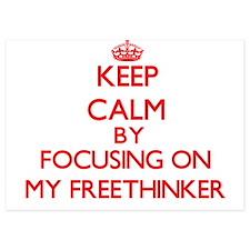 Keep Calm by focusing on My Freethinke Invitations