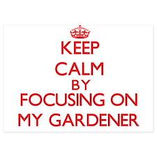 Keep Calm by focusing on My Gardener Invitations