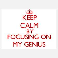 Keep Calm by focusing on My Genius Invitations