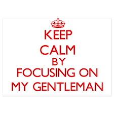 Keep Calm by focusing on My Gentleman Invitations