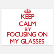 Keep Calm by focusing on My Glasses Invitations