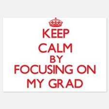 Keep Calm by focusing on My Grad Invitations