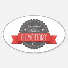 Certified Elementary Addict Oval Decal
