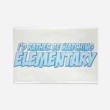 I'd Rather Be Watching Elementary Rectangle Magnet