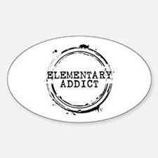 Elementary Addict Stamp Oval Decal