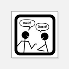 "DUDES Square Sticker 3"" x 3"""