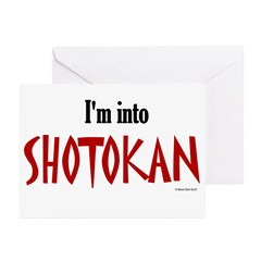 I'm Into Shotokan Greeting Cards (Pk of 10)