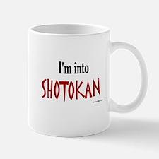 I'm Into Shotokan Mug