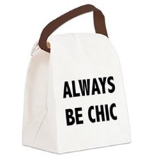 ALWAYS BE CHIC Canvas Lunch Bag