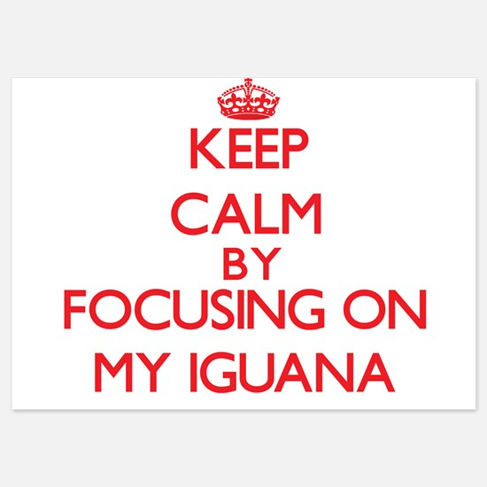 Keep Calm by focusing on My Iguana Invitations