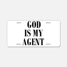 GOD IS MY AGENT Aluminum License Plate