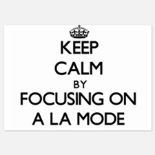 Keep Calm by focusing on A La Mode Invitations