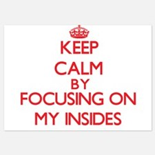 Keep Calm by focusing on My Insides Invitations