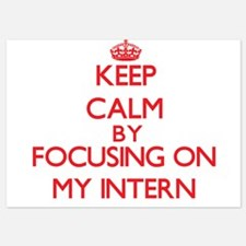 Keep Calm by focusing on My Intern Invitations