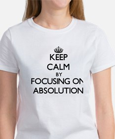 Keep Calm by focusing on Absolution T-Shirt