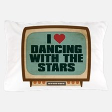 Retro I Heart Dancing With the Stars Pillow Case