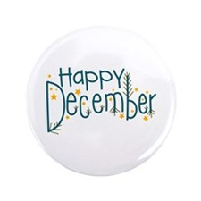 "Happy December 3.5"" Button"
