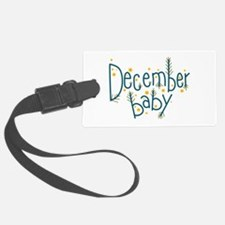 December Baby Luggage Tag
