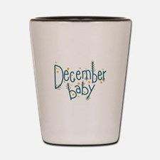 December Baby Shot Glass