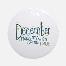 Wish Come True Ornament (Round)