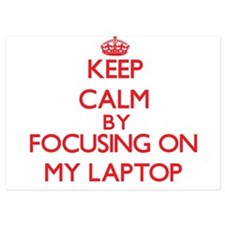 Keep Calm by focusing on My Laptop Invitations