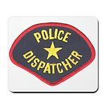 Police Dispatcher Mousepad