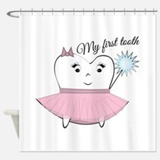 My First Tooth Shower Curtain