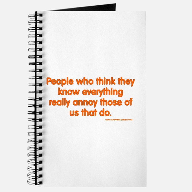 People Who Think They Know Everything... Journal