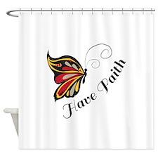 Have Faith Shower Curtain