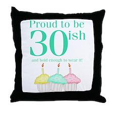 30ish Birthday Throw Pillow