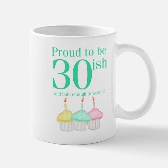 30ish Birthday Mug