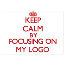 Keep Calm by focusing on My Logo Invitations