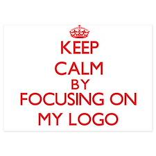Keep Calm by focusing on My Logo Invitations