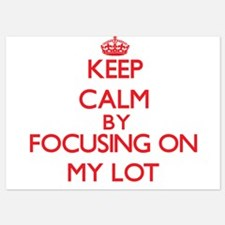 Keep Calm by focusing on My Lot Invitations