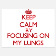 Keep Calm by focusing on My Lungs Invitations