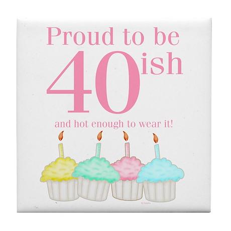 40ish Birthday Tile Coaster