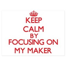 Keep Calm by focusing on My Maker Invitations