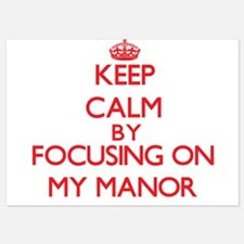 Keep Calm by focusing on My Manor Invitations