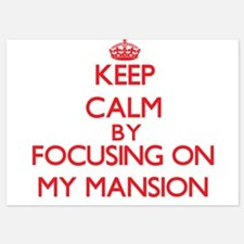 Keep Calm by focusing on My Mansion Invitations