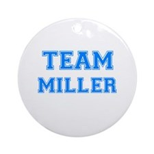 TEAM MILLER Ornament (Round)