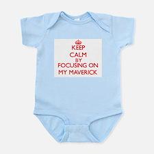 Keep Calm by focusing on My Maverick Body Suit